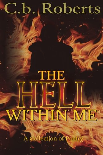 9781517312572: The Hell Within Me