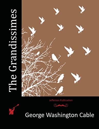 9781517312749: The Grandissimes