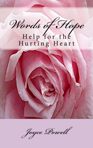Words of Hope: Help for the Hurting: Powell, Joyce L.