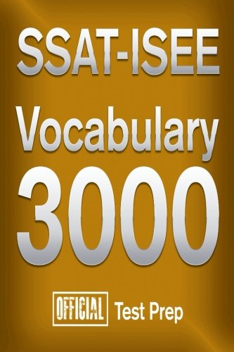 9781517313760: Official SSAT-ISEE Vocabulary 3000 : Become a True Master of SSAT-ISEE Vocabular