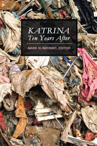 9781517313791: Katrina Ten Years After