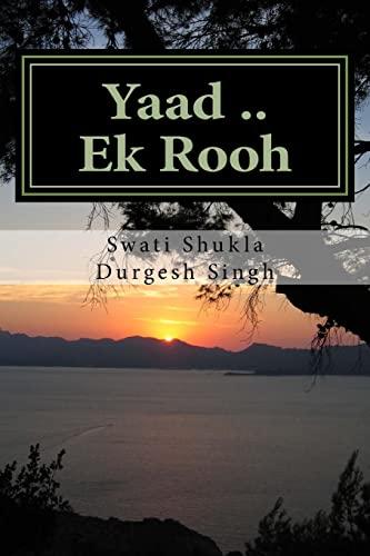9781517313852: Yaad .. Ek Rooh: Ek Kahani Asi Bhi.......