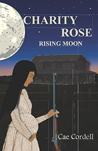 9781517314408: Charity Rose: The Rising Moon