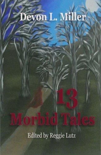 9781517314866: 13 Morbid Tales