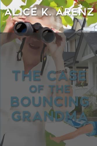 9781517316389: The Case of the Bouncing Grandma (Bouncing Grandma mysteries) (Volume 1)