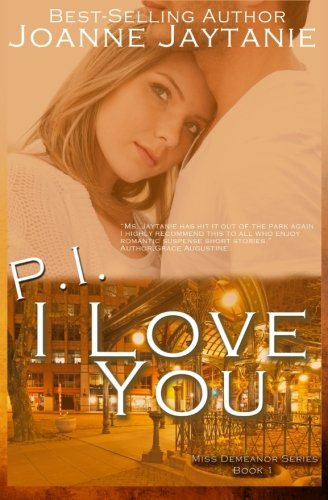 9781517318918: P.I. I Love You