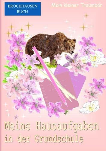 9781517318987: BROCKHAUSEN: Meine Hausaufgaben Grundschule: Mein kleiner Traumbär: Volume 2