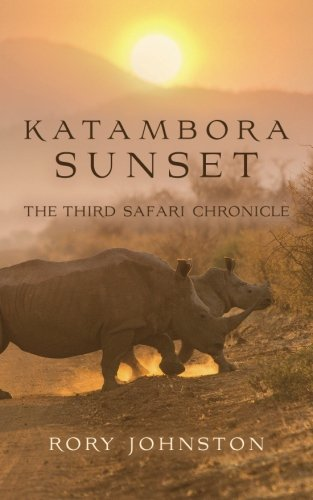 9781517319038: Katambora Sunset: The Third Safari Chronicle (Safari Chronicles)