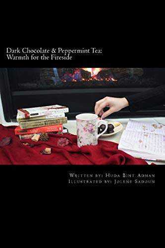 9781517319045: Dark Chocolate & Peppermint Tea: Warmth for the Fireside