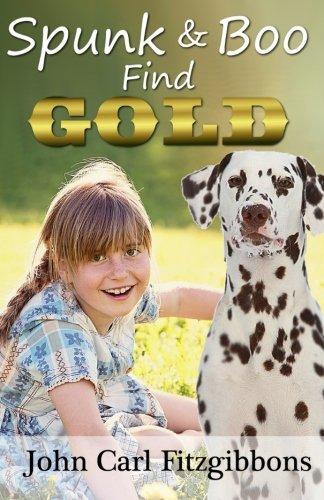 9781517319441: Spunk & Boo Find Gold