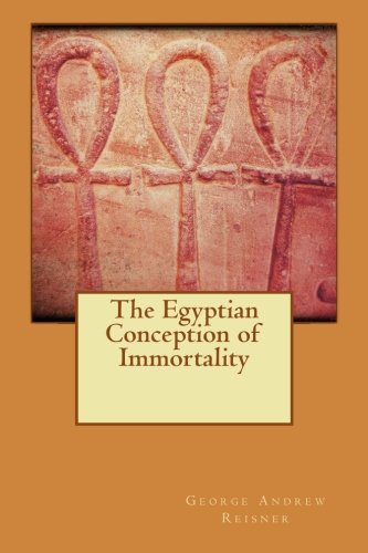 9781517321994: The Egyptian Conception of Immortality
