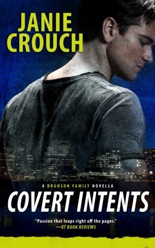 9781517322199: Covert Intents: A Branson Family Novella
