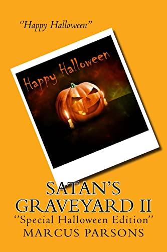 9781517323943: Satan's Graveyard II: ''Special Halloween Edition'' (Volume 2)