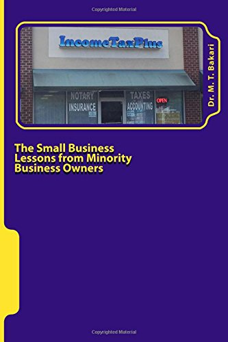 9781517324759: The Small Business: Lessons from Minority Business Owners