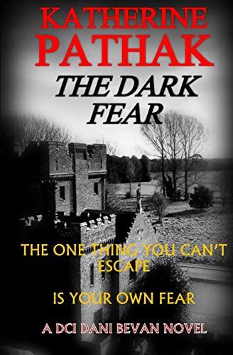 9781517325169: The Dark Fear (The DCI Dani Bevan Detective Series) (Volume 5)