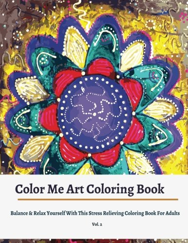 9781517325299: Colorama Coloring Books: Balance & Relax Yourself with This Coloring Books for Adults (Colorama Adult Coloring books) (Volume 1)