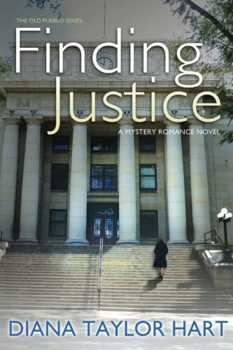 9781517326029: Finding Justice (The Old Pueblo) (Volume 3)
