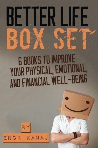 9781517328030: The Better Life Box Set: 6 Books to Improve Your Physical, Emotional and Financial Well-Being