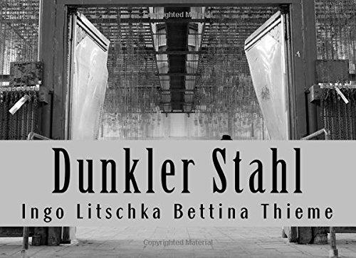 9781517328757: Dunkler Stahl: Wenn Ruhrstahl auf Klinge trifft (German Edition)