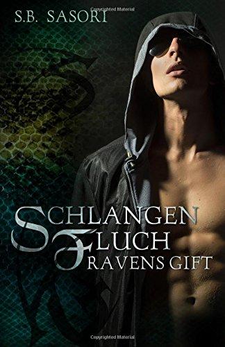 9781517328856: Ravens Gift (Schlangenfluch) (Volume 2) (German Edition)