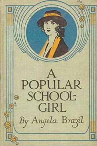 9781517329099: A Popular Schoolgirl