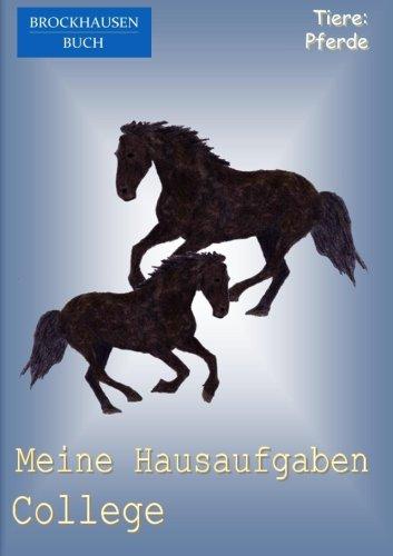 9781517329334: BROCKHAUSEN: Meine Hausaufgaben College: Tiere - Pferde: Volume 18