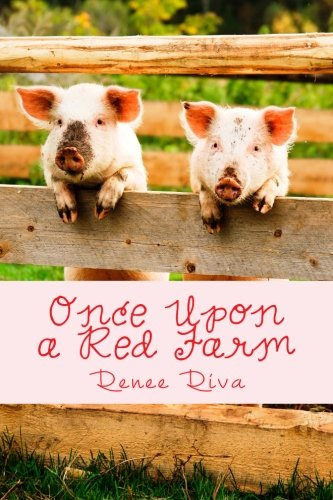 9781517330545: Once Upon a Red Farm