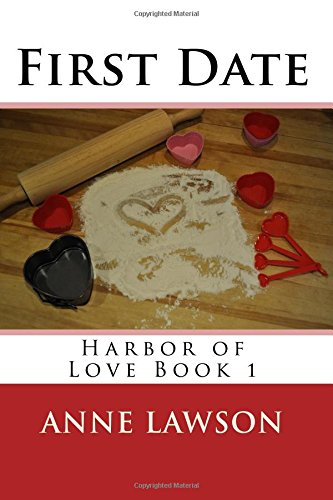 9781517331511: First Date: Volume 1 (Harbor of Love)