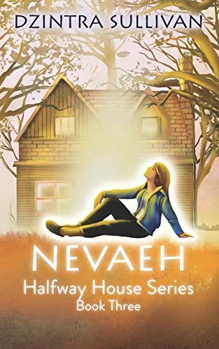 9781517332365: Nevaeh (Halfway House Series) (Volume 3)