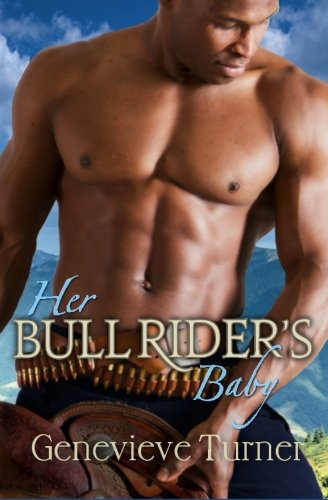 9781517333256: Her Bull Rider's Baby (A Cowboy of Her Own) (Volume 2)