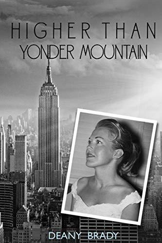 9781517333270: Higher Than Yonder Mountain