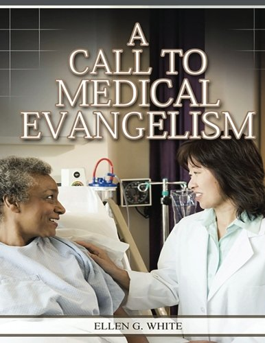 9781517333478: A Call To Medical Evangelism
