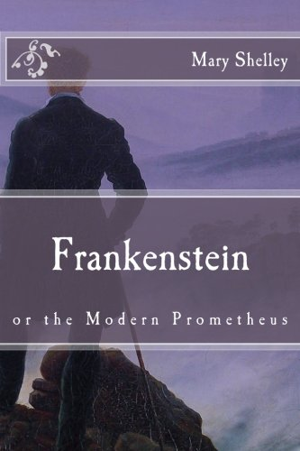 9781517336066: Frankenstein: or the Modern Prometheus (Immortal Classics)