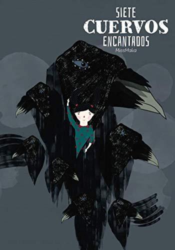 9781517336455: Siete Cuervos Encantados: Sobre la tenacidad y otras maravillas. (Spanish Edition)