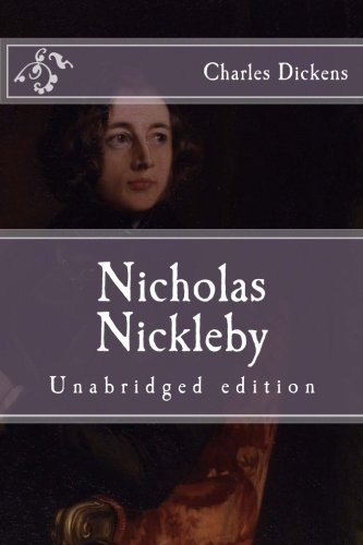 9781517336523: Nicholas Nickleby: Unabridged edition