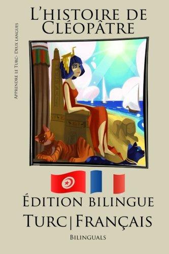 9781517338596: Apprendre le turc - Version Bilingue (Turc - Français) L'histoire de Cléopâtre