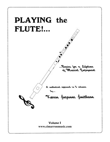 9781517339517: Playing the Flute!...Basics for a Lifetime of Musical Enjoyment Volume 1