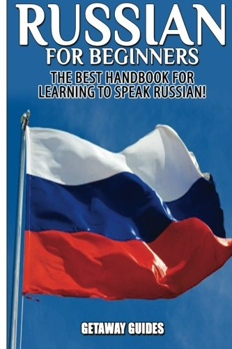 9781517341015: Russian for Beginners: The Best Handbook for learning to speak Russian!