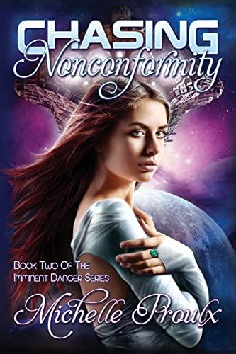 9781517341114: Chasing Nonconformity (Imminent Danger) (Volume 2)