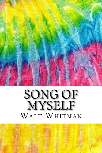 9781517341688: Song of Myself: Includes MLA Style Citations for Scholarly Secondary Sources, Peer-Reviewed Journal Articles and Critical Essays