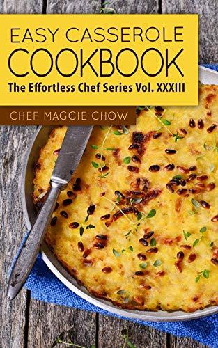 9781517342432: Easy Casserole Cookbook