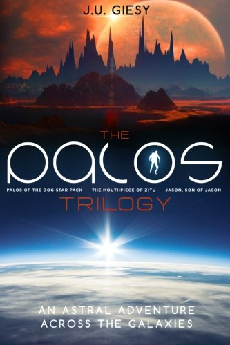 9781517344719: The Palos Trilogy: Palos of the Dog Star Pack - The Mouthpiece of Zitu - Jason, Son of Jason