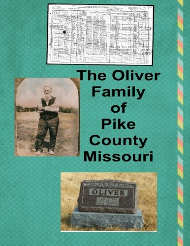 The Oliver Family of Pike County Missouri: J. E. Wetherbee