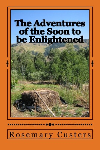 9781517347291: The Adventures of the Soon to be Enlightened