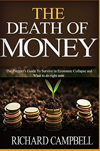 9781517348670: The Death of Money: 2 in 1. The Death of Money and Debt Free. The Prepper's Guide for Your Financial Freedom and How to Survive in Economic Collapse