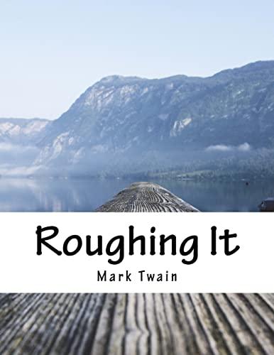 9781517349813: Roughing It