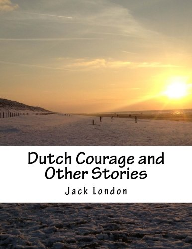 9781517350475: Dutch Courage and Other Stories