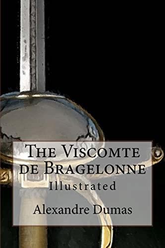 The Viscomte de Bragelonne: Illustrated (Paperback): Alexandre Dumas