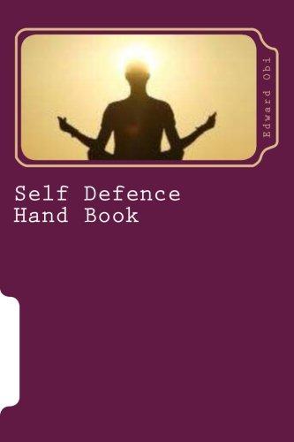 9781517351199: Self Defence Hand Book: Volume 1 (Self Defence Series)