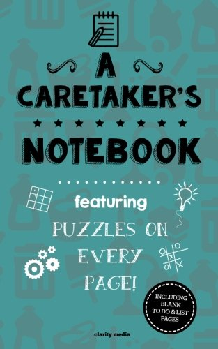 9781517351649: A Caretaker's Notebook: Featuring 100 puzzles